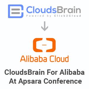 Launching of Click2Cloud's CloudsBrain for Alibaba Cloud At Apsara Conference 2019!