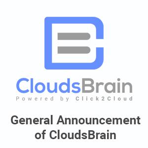 General Announcement of Click2Cloud's CloudsBrain a Multi-Cloud Management Platform