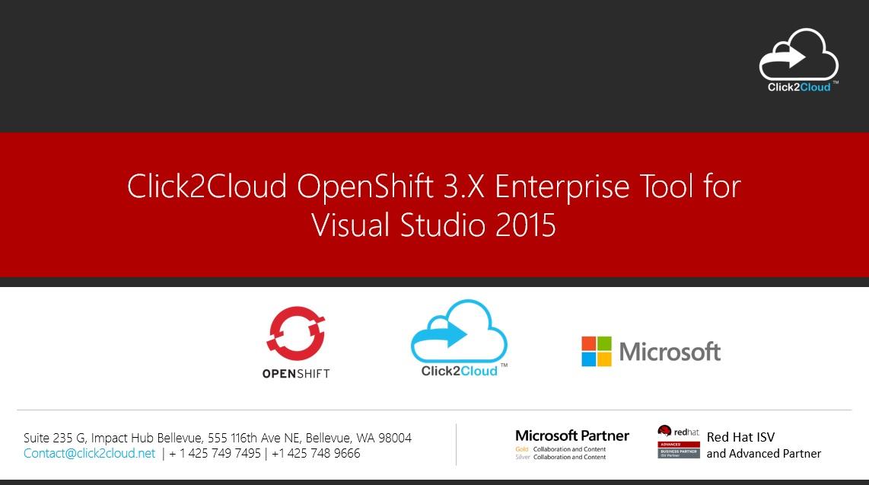 Click2Cloud Docker Container & Kubernetes based OpenShift 3 Enterprise Tool for Visual Studio 2015