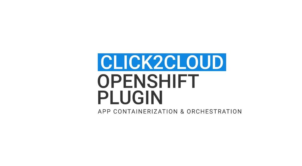 Click2cloud_Openshift Plugin_Video
